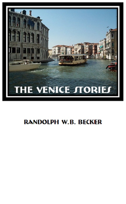 THE VENICE STORIES
